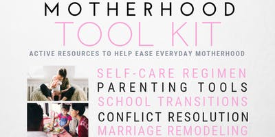 Motherhood Tool Kit: Be Strong