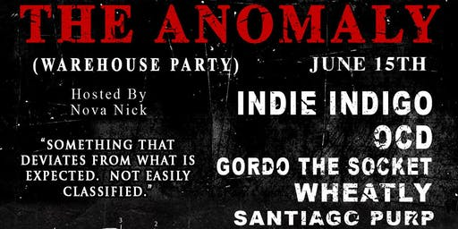 The Anomaly (Warehouse Party)