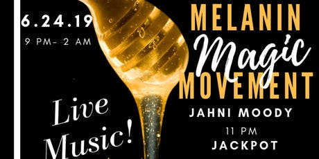 Melanin Magic Movement tickets