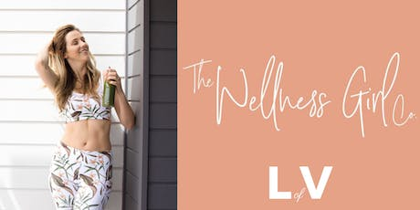 Healing Your Mindset through Movement & Meals with The Wellness Girl Co. tickets