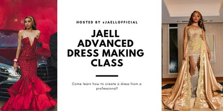 JAELL Advanced Sewing and Dress Making Class tickets