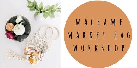 Macrame Market Bag Workshop at Barrels and Branches tickets
