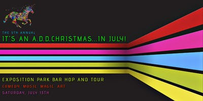 It's An A.D.D. Christmas...In July Bar Hop and Tour