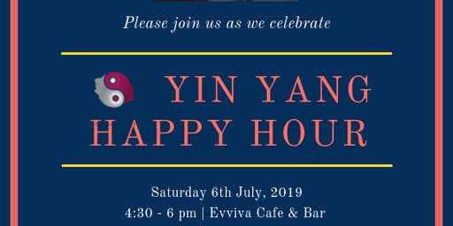 YIN YANG Happy Hour: 6th July 2019