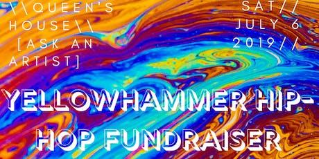 YellowHammer Hip-Hop Fundraiser// Ft// Heidorgen//Ato-Mik//MORE tickets