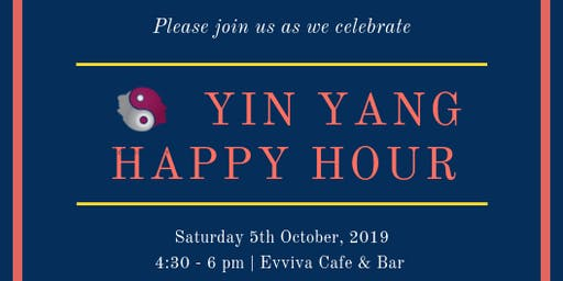 YIN YANG Happy Hour: 5th October 2019