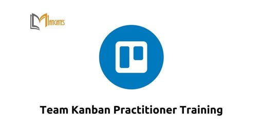 Team Kanban Practitioner 1 Day Training in San Jose,CA