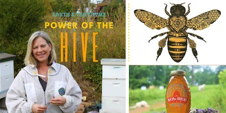 Power Of The Hive With Earth & Tea Thyme tickets