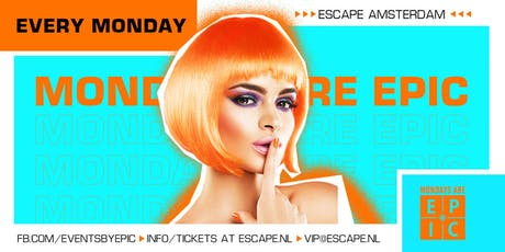 Mondays are Epic tickets