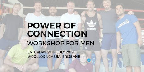 Power of Connection Workshop for Men tickets