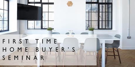 First-Time Home Buyer's Seminar tickets