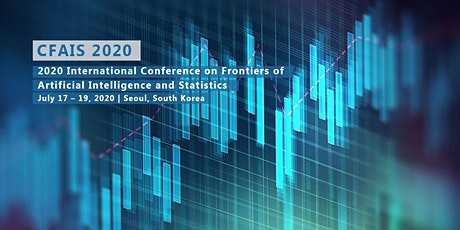 2020 International Conference on Frontiers of Artificial Intelligence and Statistics (CFAIS 2020) tickets