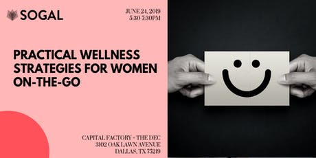 SoGal Dallas - Wellness Hacks for Women On-The-Go tickets