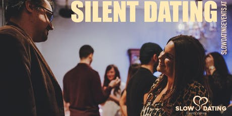 Silent Dating (40-60 Jahre) Tickets