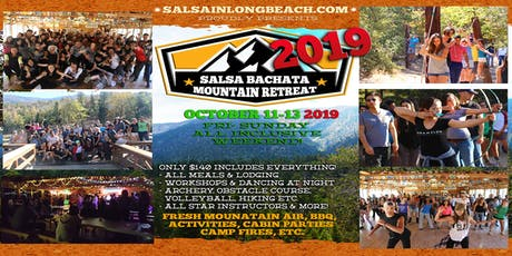 Salsa Bachata MOUNTAIN RETREAT 2019 Oct. 11-13th tickets