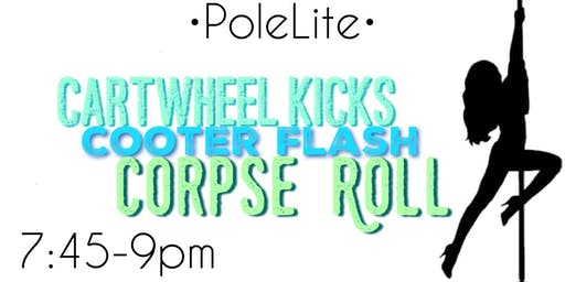 Thursday 7/4- 7:45 - 9:00-- PoleLite