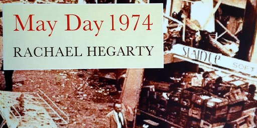 Book Launch - Rachael Hegarty - May Day 1974
