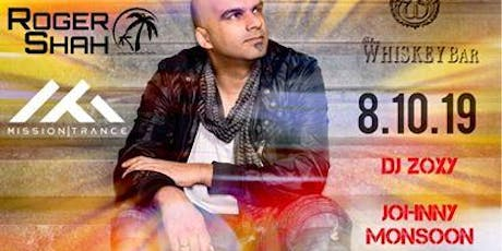 Roger Shah at The Whiskey Bar tickets