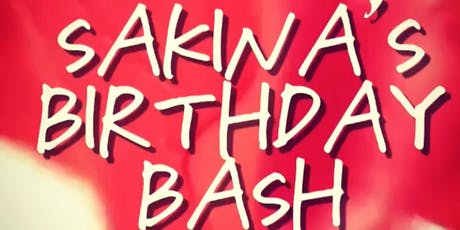 Sakina's Birthday Bash tickets