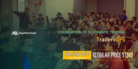 Foundation of Systematic Trading - TradersGPS tickets