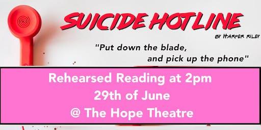 Suicide Hotline Rehearsed Reading