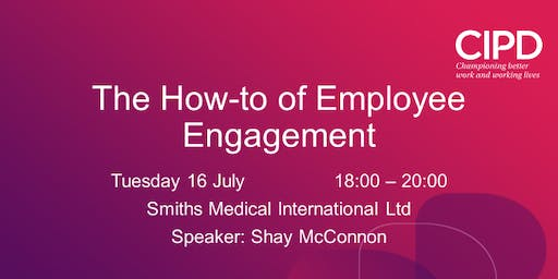 The How-to of Employee Engagement