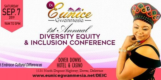 1st Annual Diversity Equity and Inclusion Conference