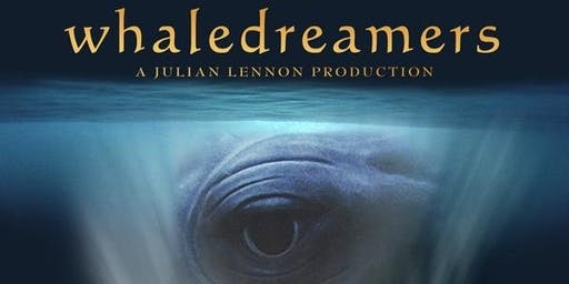 Whale Dreamers Film Screening