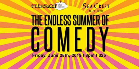 Endless Summer of Comedy tickets