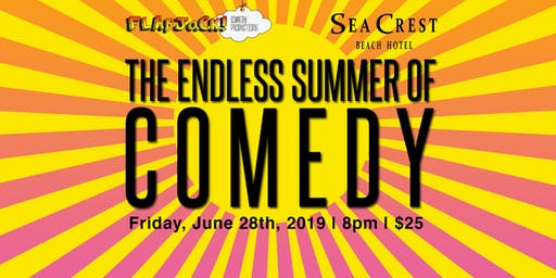 Endless Summer of Comedy