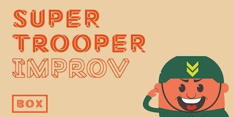 Super Trooper Improv (STI) comedy night (July) tickets