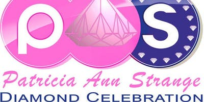Patricia Ann Strange Diamond Celebration presents The Diamond Experience celebrating Ms.  Titi Ladette
