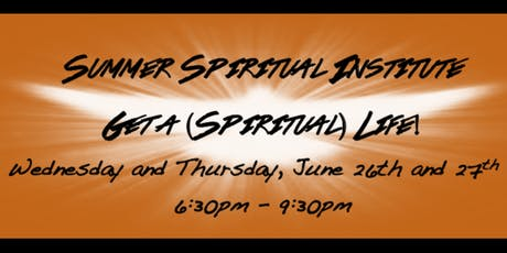 Summer Spiritual Institute: Your Spiritual Gifts Workshop tickets