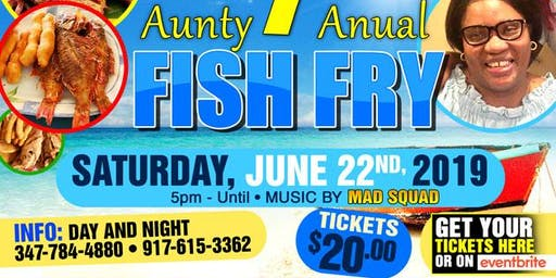 Aunty First Annual Fish Fry