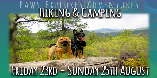 Paws Explores HIKING & CAMPING Adventure (supPAWting Australian Deaf Dog Rescue [Hear No Evil])