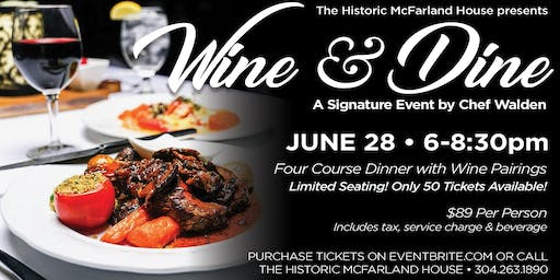 Wine & Dine A Signature Event with Chef William Walden