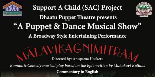 Puppet & Dance Musical Show  to Support A Child