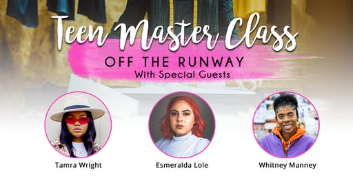Teen Master Class-KC : Off The Runway Editions