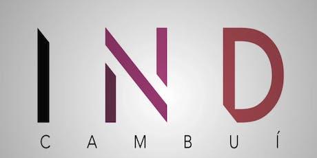 IND Cambui Campinas, exclusivo como você... ingressos