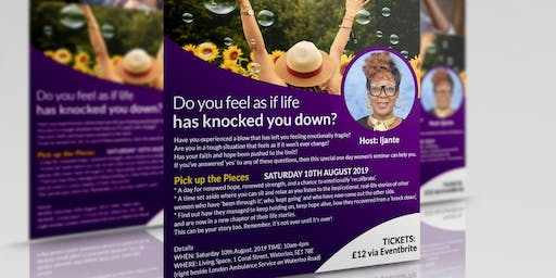 Pick Up The Pieces  (women's seminar)
