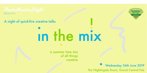 PechaKucha Brighton  | 'in the mix'
