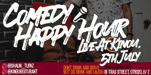 COMEDY HAPPY HOUR - JULY 2019