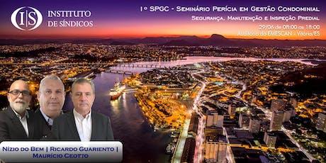 1º SPGC - Seminário Perícia em Gestão Condominial ingressos