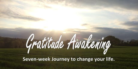 Gratitude Awakening: a life-changing journey to more peace, joy, vitality! tickets