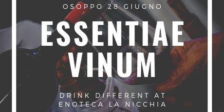 Essentiae Vinum - Drink Different biglietti