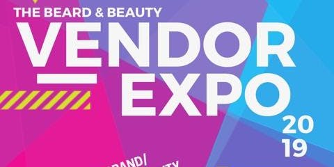 Beard and Beauty Vendor Expo