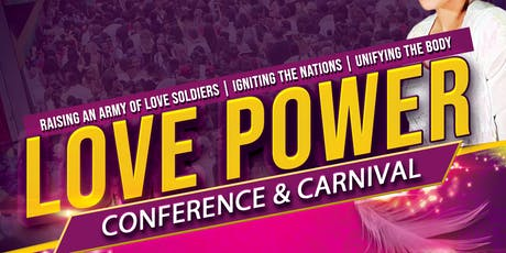 Love Power 2019 Conference & Carnival  tickets