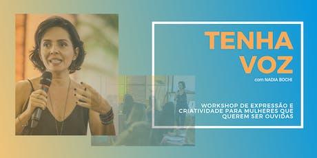 TENHA VOZ workshop de expressão, para mulheres que querem se sentir ouvidas ingressos