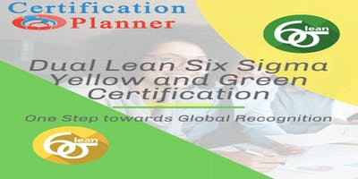 Dual Lean Six Sigma Yellow and Green Belt with CP/IASSC Exam in Columbia