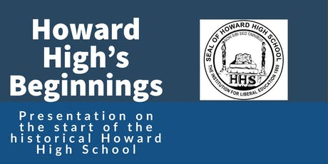 Howard High's Beginnings  tickets